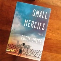 Small Mercies by Eddie Joyce