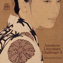 http://edith-lagraziana.blogspot.com/2016/06/japanese-literature-challenge-10.html